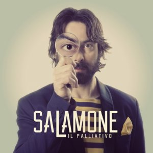 album Il Palliativo - SALAMONE