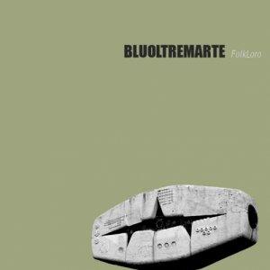 album FolkLoro EP - BLUOLTREMARTE