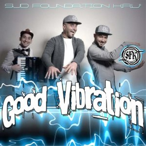 album Good Vibration - SFK