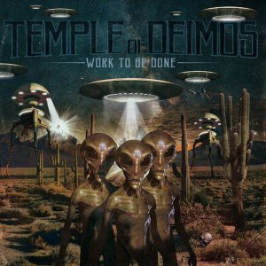 album Work To Be Done - Temple Of Deimos