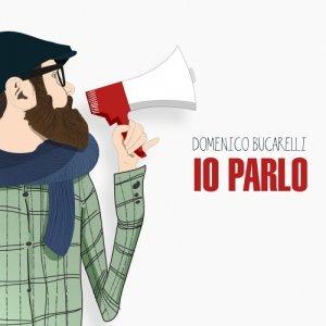 album Io Parlo - Domenico Bucarelli
