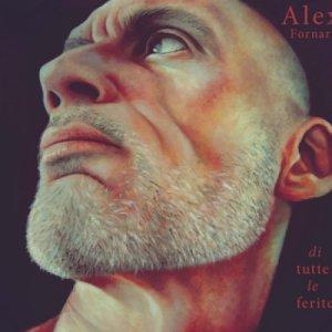 album Di Tutte le Ferite - Alex Fornari