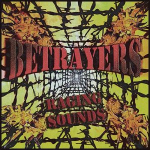 album Raging sounds - Betrayers