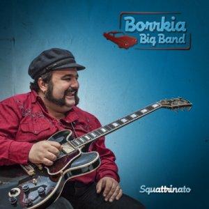 album Squattrinato - Borrkia Big Band