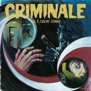 album Criminale vol. 3 - Colpo Gobbo - Split