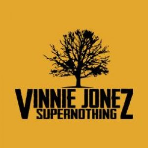 album Supernothing ep - Vinnie Jonez Band