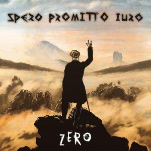 album ZERO - Spero Promitto Iuro