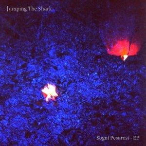 album Sogni pesaresi [ep] - Jumping the shark