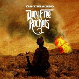 album Duty Free Rockets - Üstmamò