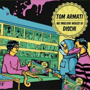 album Nei migliori negozi di dischi / Ep - TOM ARMATI