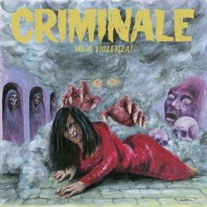 album Criminale vol. 4 - Violenza! - Split