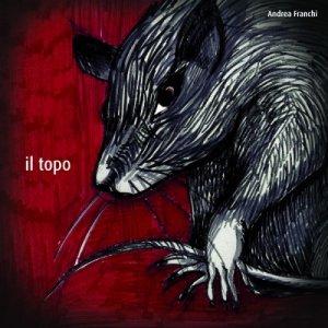 album Il Topo - Andrea Franchi