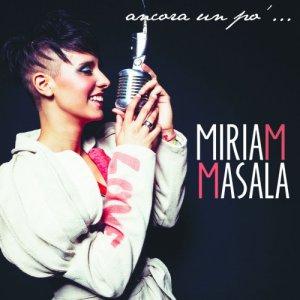 album Ancora un pò... - Miriam Masala