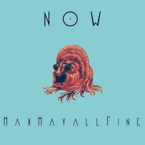 album NOW - MAX MAYALL FINE