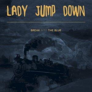 album Break Into The Blue - LadyJumpDown