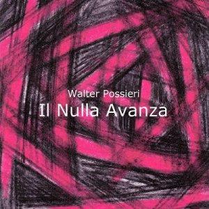 album Il Nulla Avanza - walterp
