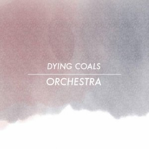 album Dying Coals Orchestra - Covent Garden