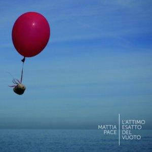 album L'attimo esatto del vuoto - Mattia Pace