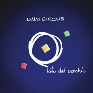 album Lato del cerchio - Dada Circus