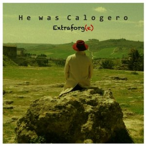 album He was Calogero - Extraforg(e)