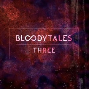 album Three - Bloody Tales