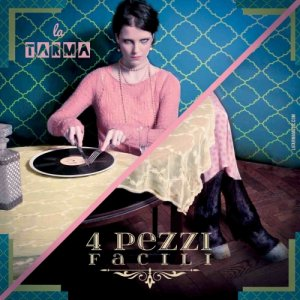 album 4 pezzi facili - la Tarma