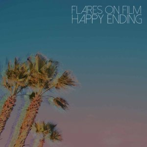 album Happy Ending - Flares on Film