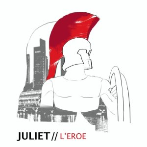 album L'eroe EP - Juliet
