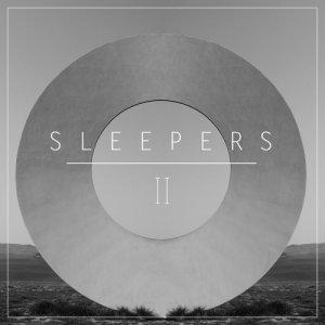 album II - SLEEPERS