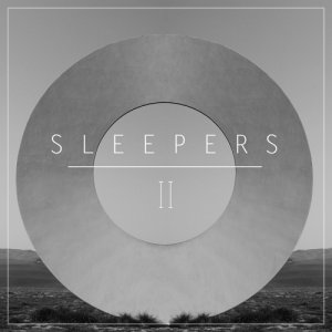 album II - SLEEPERS
