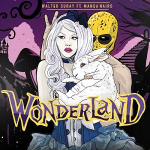 album Wonderland_Single - Walter Suray Feat. Manga Nairo