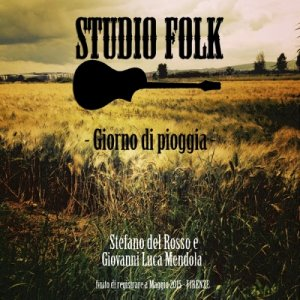 album Giorno di Pioggia - Album (Terra - Album Riedit Version) - Studio Folk