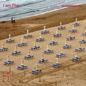 album Superposition - I AM TITOR