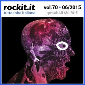 album Rockit Vol. 70 - Speciale MI AMI Festival 2015 - Compilation