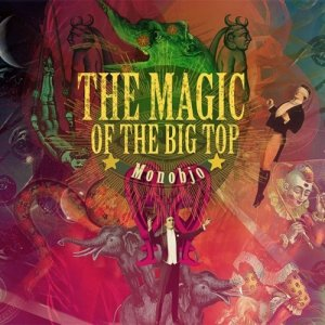 album The Magic of the Big Top - monobjo