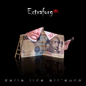 album Dalla Lira all'Euro - Extraforg(e)