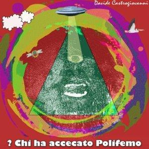 album Chi Ha Accecato Polifemo? - Davide Castrogiovanni