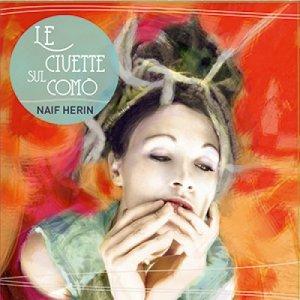 album Le Civette Sul Comò - Naif Herin
