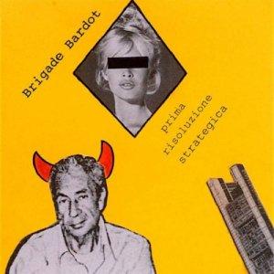 album Prima Risoluzione Strategica - Brigade Bardot
