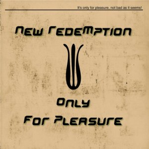 album Only For Pleasure (digital single) - New Redemption