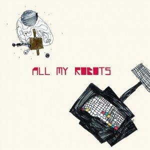 album All My Robots - Sebastiano De Gennaro