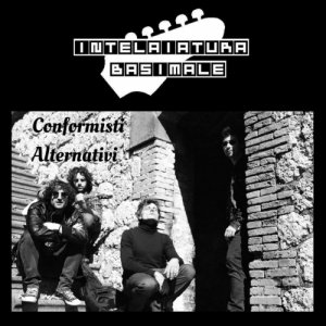 album Conformisti Alternativi - INTELAIATURA BASIMALE