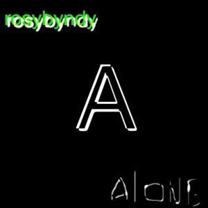 album ALONE - RoSyByNdY