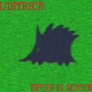 album EPPUR SI MUOVE - l'istrice