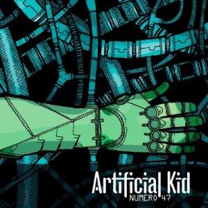album Numero 47 - Le bonus track - Artificial Kid