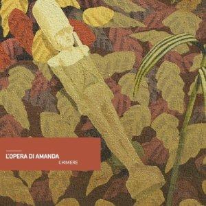 album Chimere - L'Opera di Amanda