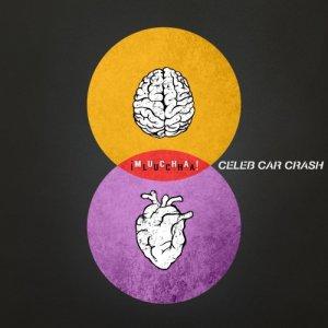 album ¡Mucha Lucha! - Celeb Car Crash