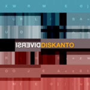 album DIVERSI - DISKANTO