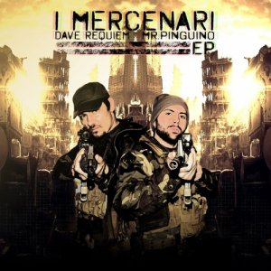 album i MERCENARI - Dave requiem & Pingu