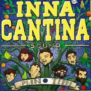album PIANO TERRA - INNA CANTINA SOUND
